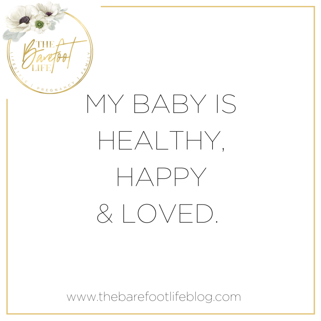 Positive Affirmations for New Mums - My Baby is Happy, Healthy and Loved
